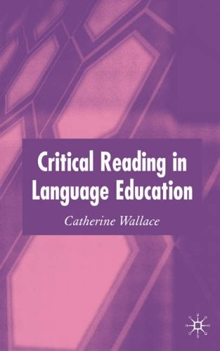 Critical Reading in Language Education by Catherine Dr Wallace (2004-03-04)
