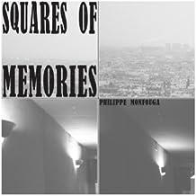 Squares of Memories