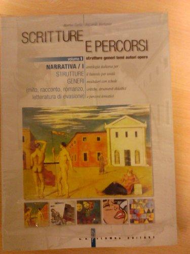Scritture e percorsi. Volume unico. Per le Scuole superiori