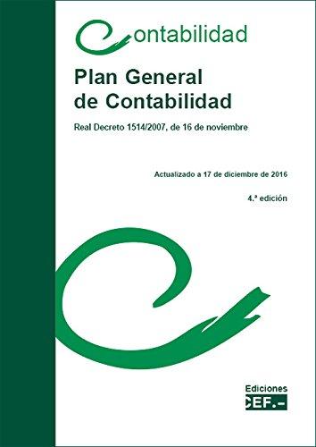 Plan General de Contabilidad: Real Decreto 1514/2007, de 16 de noviembre par  Gabinete técnico del CEF Gabinete técnico del CEF