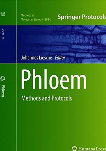 Phloem: Methods and Protocols (Methods in Molecular Biology, Band 2014)
