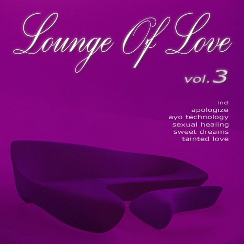 Lounge of Love (Vol.3 (The Chi...