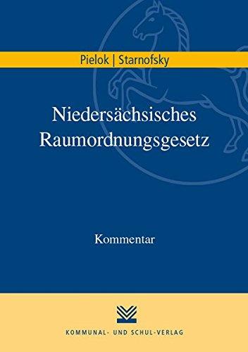 Niedersächsisches Raumordnungsgesetz: Kommentar