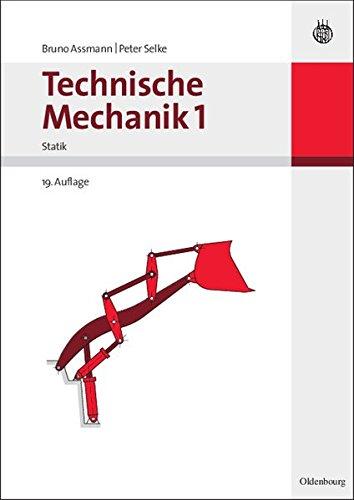 Technische Leben (Technische Mechanik 1-3: Technische Mechanik 1 (German Edition): Band 1: Statik)