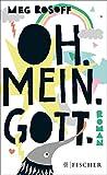 Meg Rosoff: Oh. Mein. Gott.