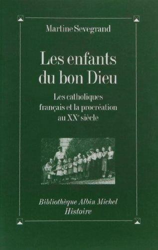 Enfants Du Bon Dieu (Les) (Collections Histoire)