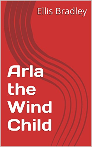 arla-the-wind-child-english-edition