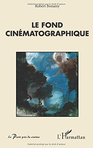 Le fond cinématographique par Robert Bonamy