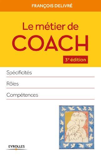 Le métier de coach par François Delivré