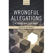 Wrongful Allegations of Sexual and Child Abuse