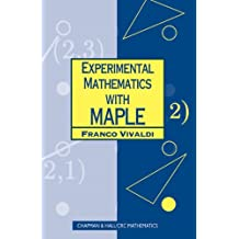Experimental Mathematics with Maple (Chapman Hall/CRC Mathematics)