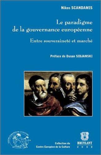 Le paradigme de la gouvernance européenne : Entre souveraineté et marché