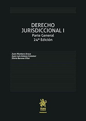 Derecho Jurisdiccional I Parte General 24ª Edición 2016 (Manuales de Derecho Procesal)
