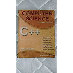 Computer science C++ a textbook for class 11th