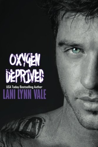 Oxygen Deprived: Volume 3 (The Kiglore Fire Series)