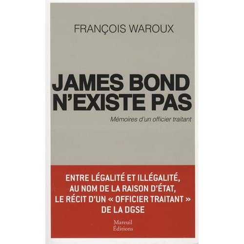 JAMES BOND N'EXISTE PAS MÉMOIRES