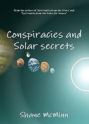 Conspiracies and Solar secrets (English Edition)