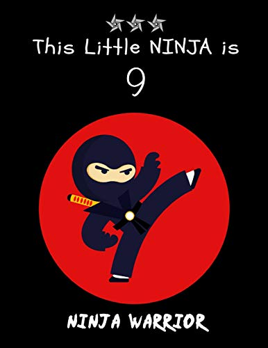 This Little NINJA is 9: Cute Ninja Warrior Sketchbook/Sticker Book for Boys ~ Happy Birthday Notebook Gift, Large Blank Fun Activity Book for Kids (Ninja Turtle Kleinkind)