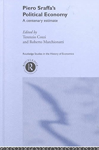 [(Piero Sraffa's Political Economy: A Centenary Estimate )] [Author: Roberto Marchionatti] [Feb-2001]