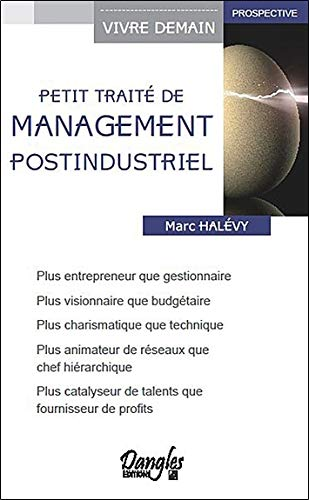 Petit traité de management post-industriel par Marc Halévy