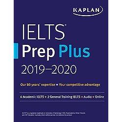 IELTS Prep Plus 2019-2020: 6 Academic IELTS + 2 General Training IELTS + Audio + Online (Kaplan Test Prep)