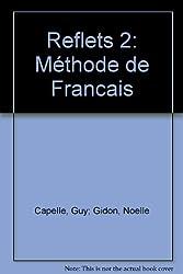 Reflets 2: Méthode de Francais