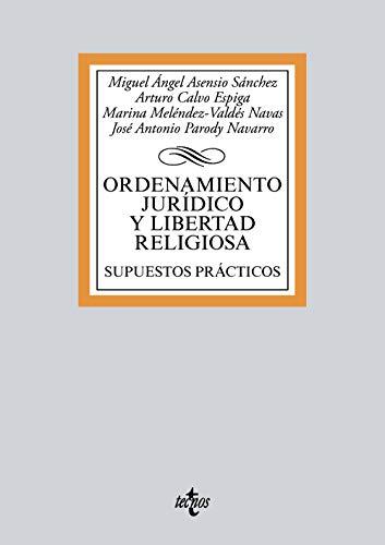 Ordenamiento jurídico y libertad religiosa: Supuestos prácticos (Derecho - Biblioteca Universitaria De Editorial Tecnos)