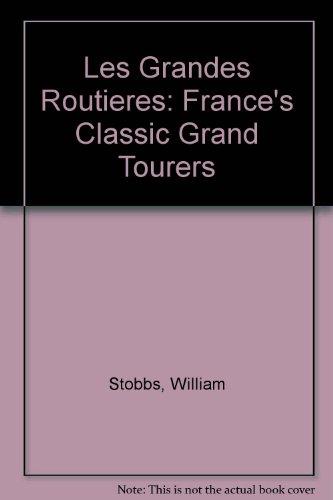 les-grandes-routieres-frances-classic-france-tourers