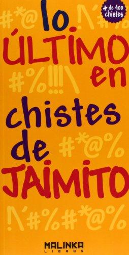 Lo Último En Chistes De Jaimito (Lo Ultimo En.)