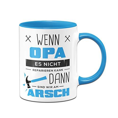 Tassenbrennerei Tasse mit Spruch Wenn Opa es Nicht Reparieren kann - Geburtagsgeschenk, Geschenk für Opa, Großeltern - Vatertag (Blau)