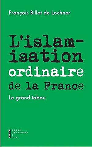 Guillaume Durand - L'islamisation ordinaire de la