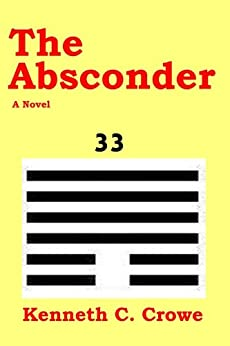 The Absconder by [Crowe, Kenneth C.]