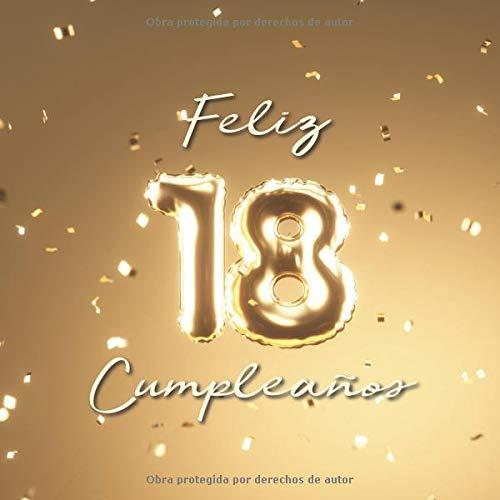 Feliz 18 Cumpleaños: Libro de visitas con 110 páginas - Couverture Globos Oro por Visufactum Libros