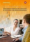 Tourismus und Reisen / Ausbildung in Lernfeldern: Erfolgreich handeln und verkaufen in Tourismus- und Reiseunternehmen: Schülerband - Gerhard Eurich