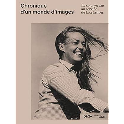Chronique d'un monde d'images