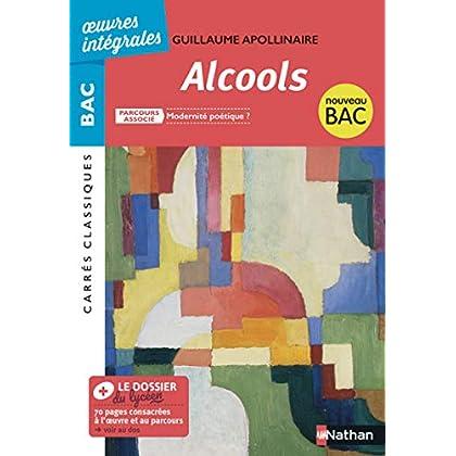 Alcools - BAC 2020 Parcours associés Modernité poétique ? – Carrés Classiques Œuvres Intégrales