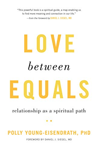 Love between Equals: Relationship as a Spiritual Path (English Edition)