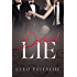 Dirtiest Lie (Executive Toy Book 5) (English Edition)