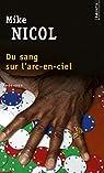 Du sang sur l'arc-en-ciel par Nicol