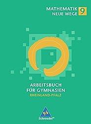 Mathematik Neue Wege. Arbeitsbuch 9, Ausgabe Rheinland-Pfalz.