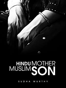 Hindu Mother Muslim Son- Sudha Murthy books