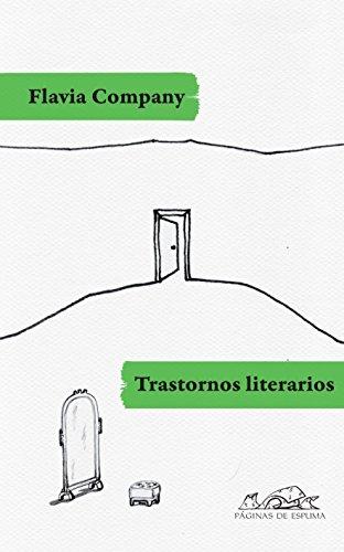 Trastornos literarios (Voces / Literatura nº 162) por Flavia Company