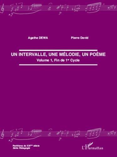 Intervalle une Melodie un Poème (Vol 1) Fin de Premier Cycle