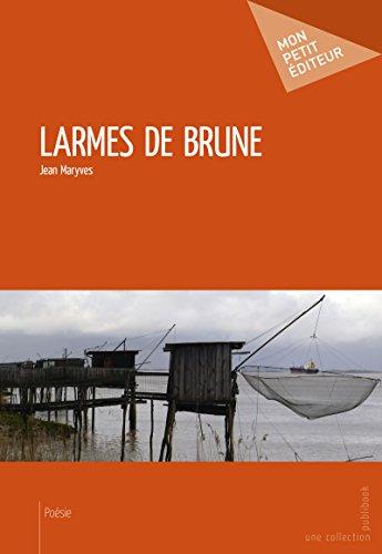 Lire en ligne Larmes de brune pdf epub