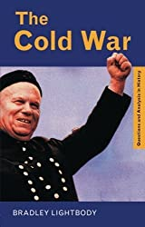 The Cold War (Questions and Analysis in History) by Bradley Lightbody (1999-06-21)
