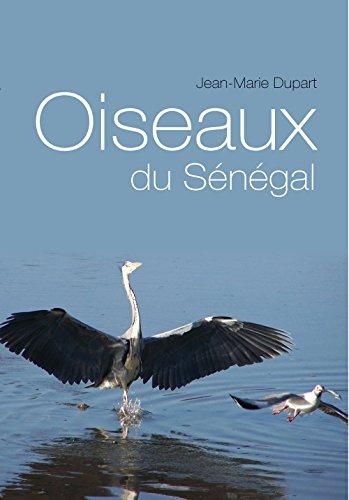 Oiseaux Du Senegal por Jean-Marie Dupart
