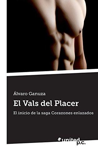 Portada del libro El Vals del Placer de Alvaro Ganuza (18 sep 2013) Tapa blanda