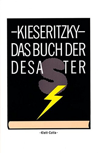 Das Buch der Desaster: Roman