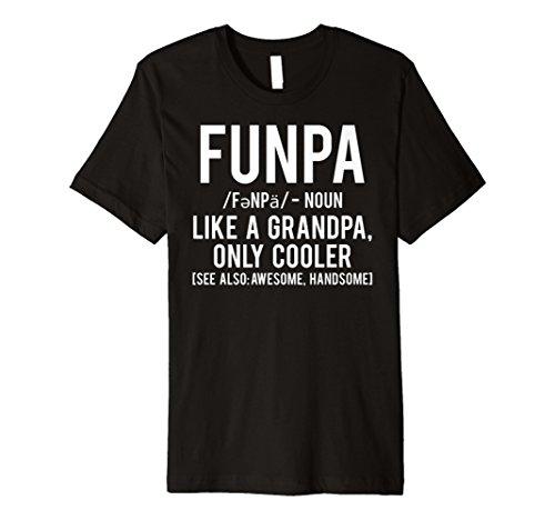 Funpa T Shirt Funny Grandpa cool grandfather papa gift tee