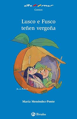 Lusco e Fusco teñen vergoña (Galego - A Partir De 6 Anos - Altamar) por María Menéndez-Ponte